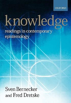 Knowledge By Bernecker, Sven (EDT)/ Dretske, Fred I. (EDT)