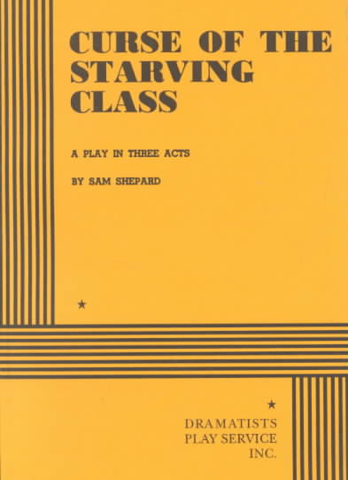 Curse of the Starving Class By Shepard, Sam
