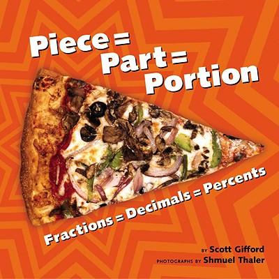 Piece = Part = Portion By Gifford, Scott/ Thaler, Shmuel (PHT)