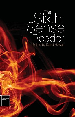 The Sixth Sense Reader By Howes, David (EDT)